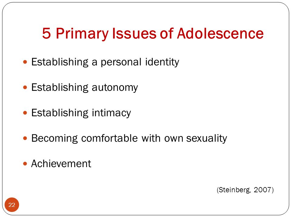 5 Primary Issues of Adolescence
