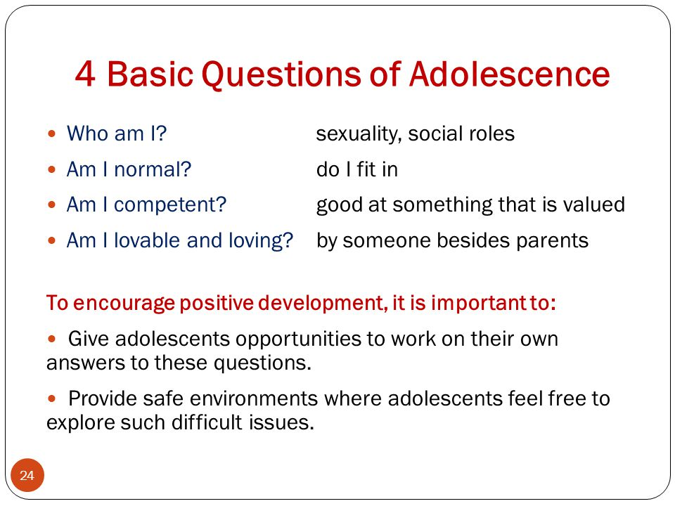 4 Basic Questions of Adolescence