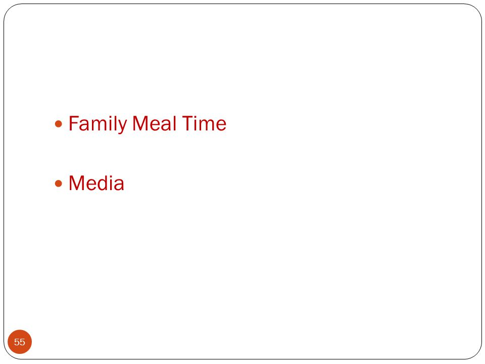 Family Meal Time Media