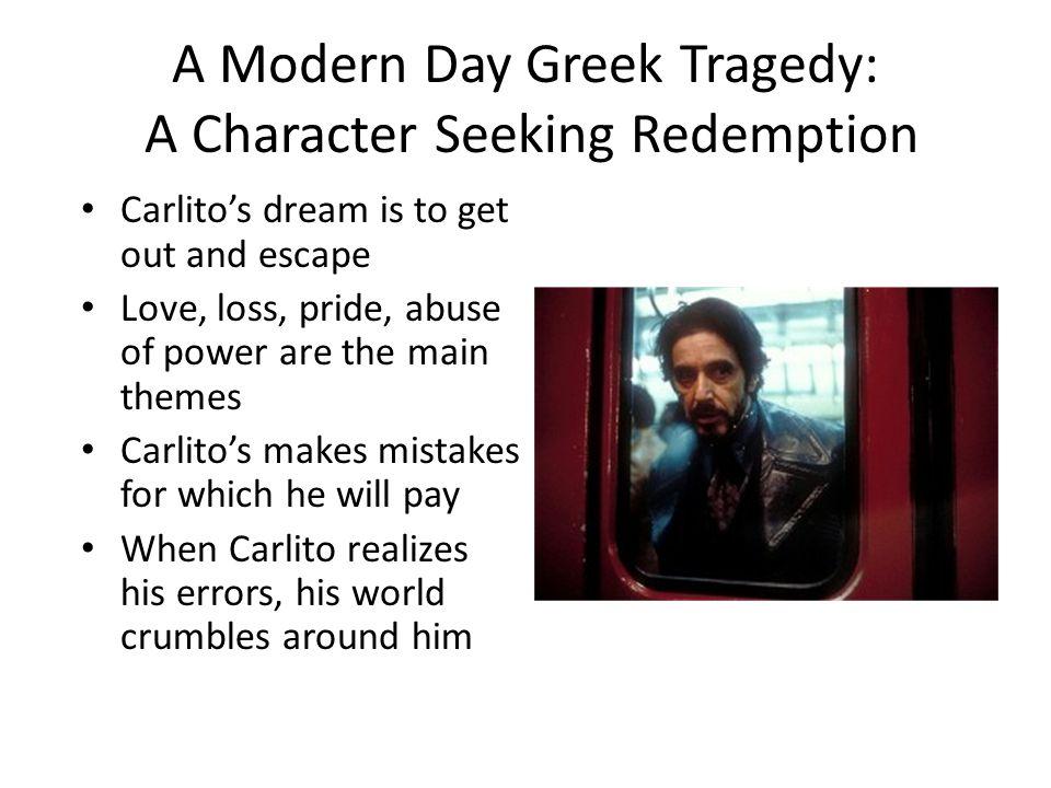 A Modern Day Greek Tragedy: A Character Seeking Redemption