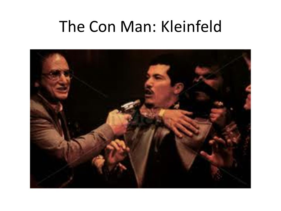 The Con Man: Kleinfeld