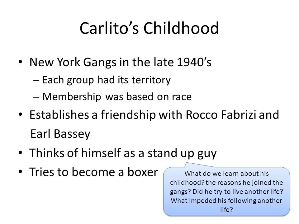 Carlito's Childhood New York Gangs in the late 1940's