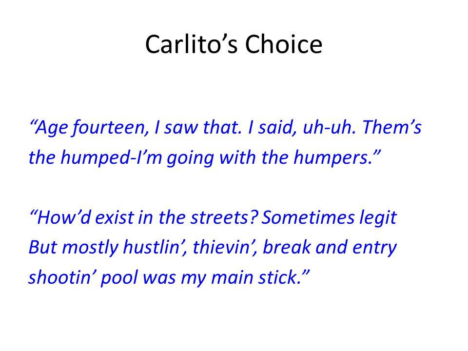 Carlito's Choice