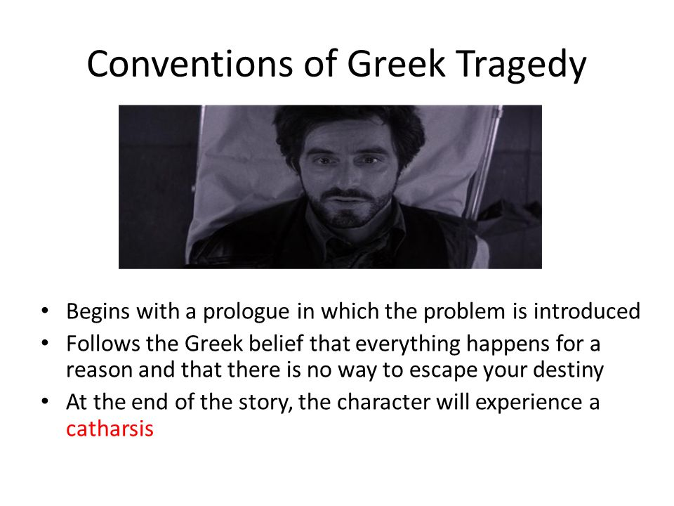 Conventions of Greek Tragedy