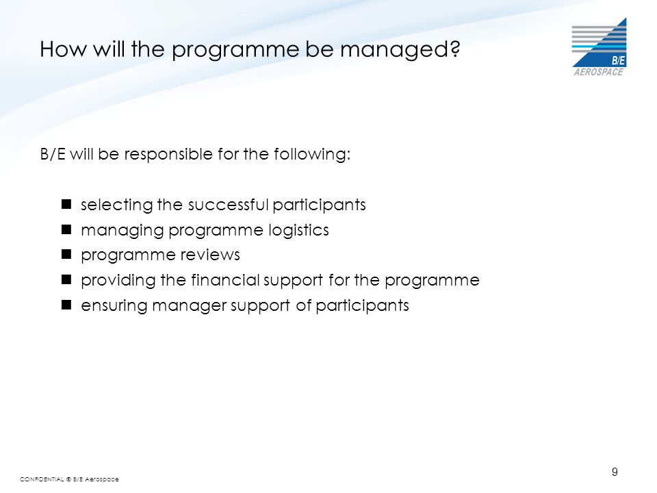 How will the programme be managed