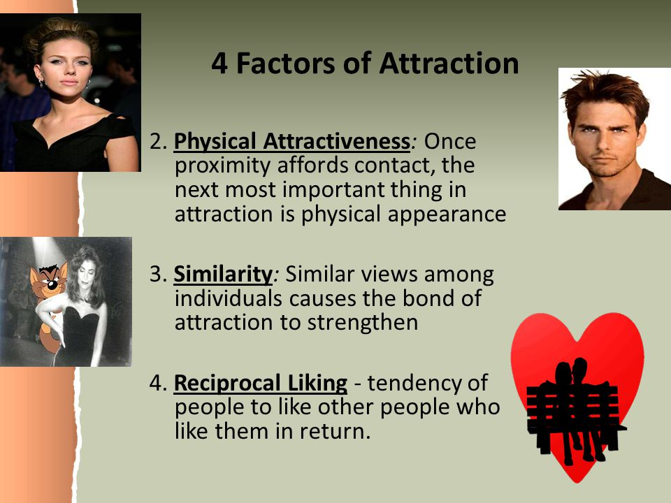 4 Factors of Attraction