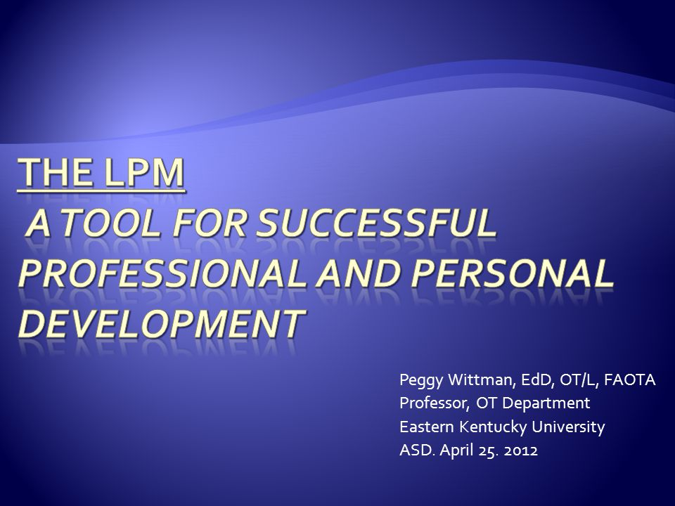 The LPM A Tool for Successful Professional and Personal Development