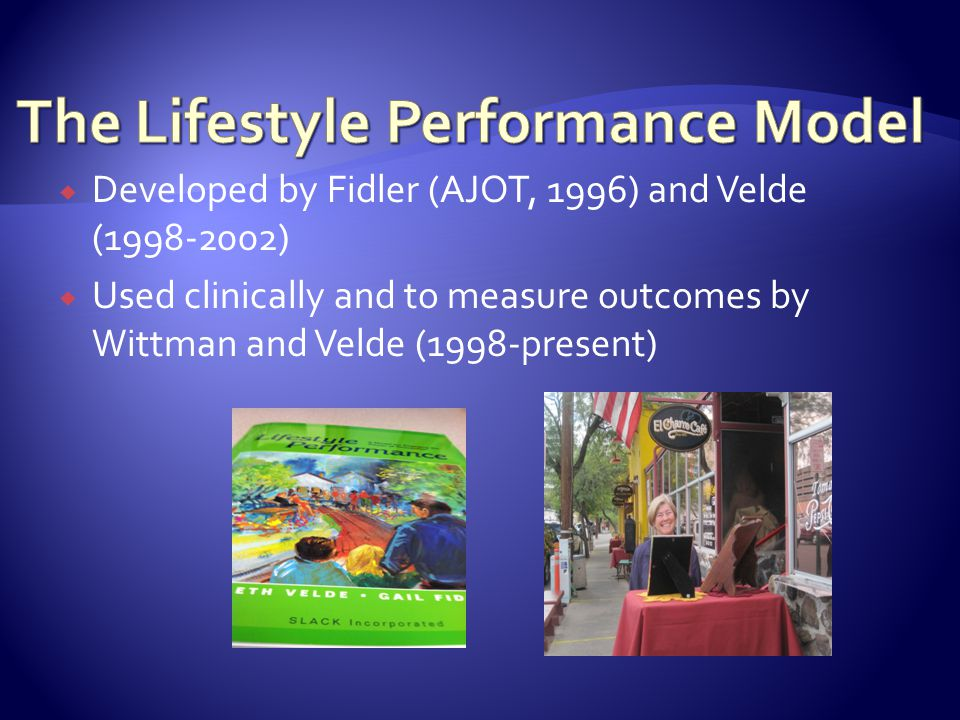 The Lifestyle Performance Model