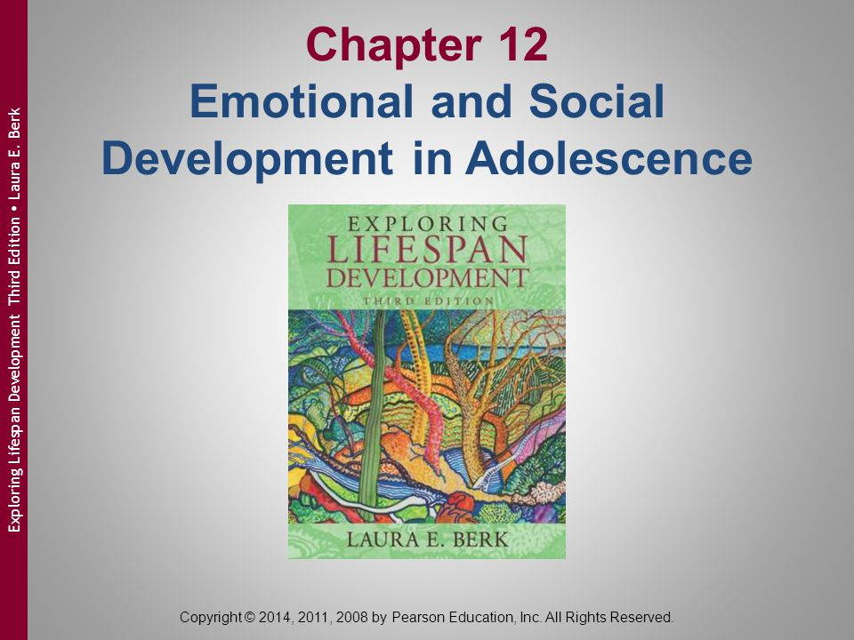 Chapter 12 Emotional and Social Development in Adolescence