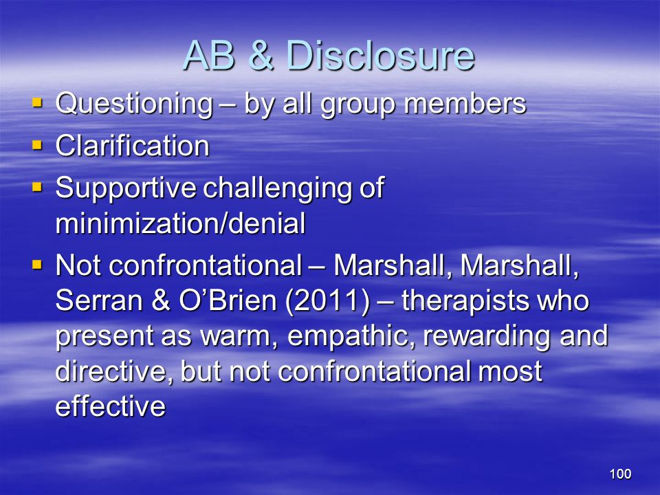 AB & Disclosure Questioning – by all group members Clarification