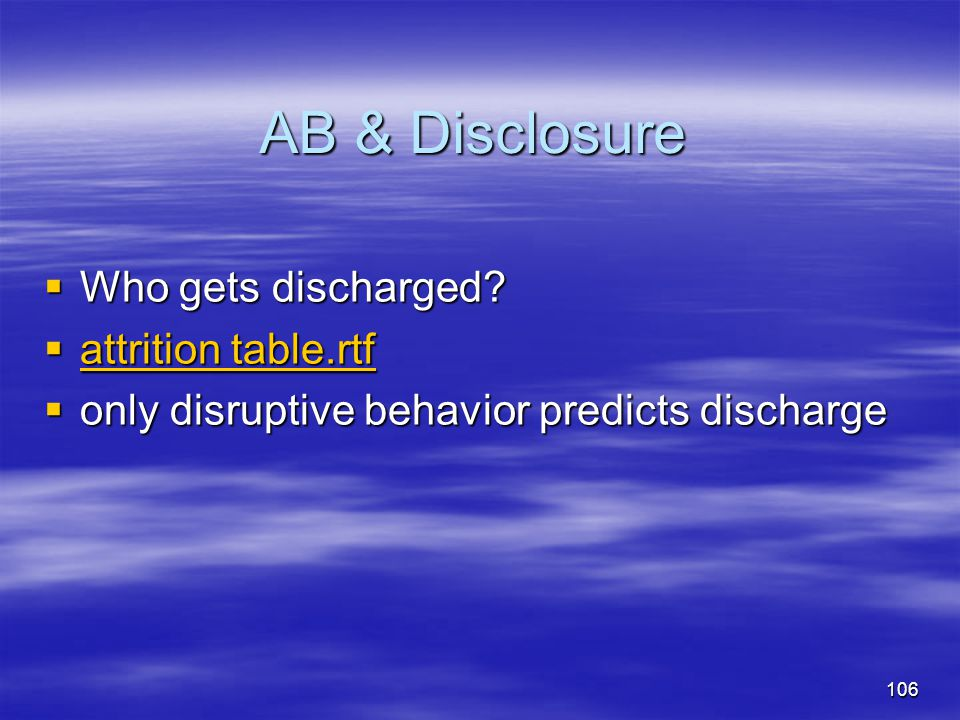 AB & Disclosure Who gets discharged attrition table.rtf