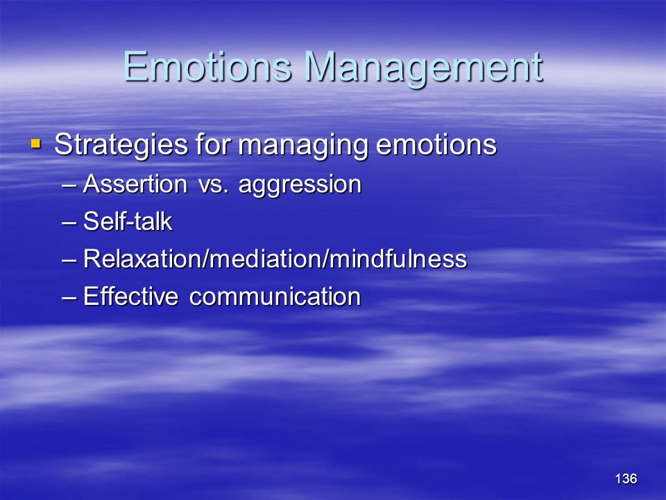 Emotions Management Strategies for managing emotions