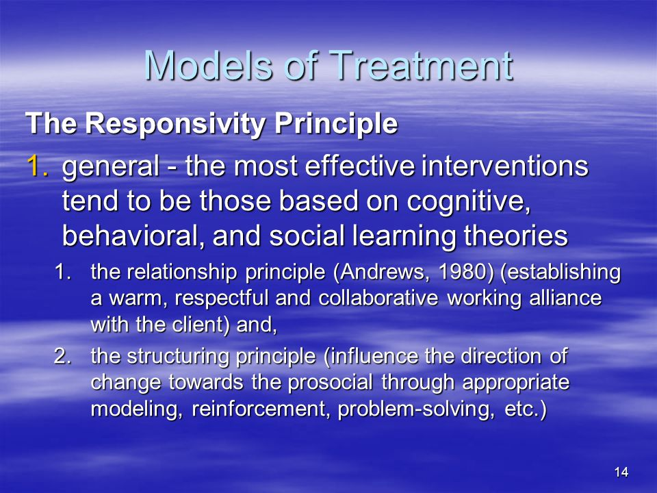 Models of Treatment The Responsivity Principle