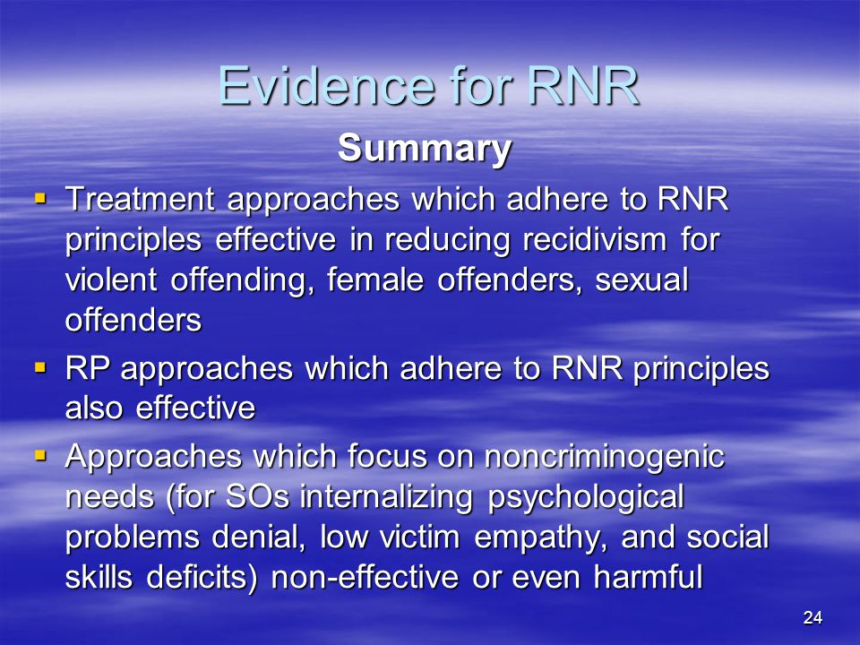 Evidence for RNR Summary