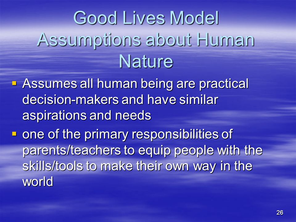 Good Lives Model Assumptions about Human Nature