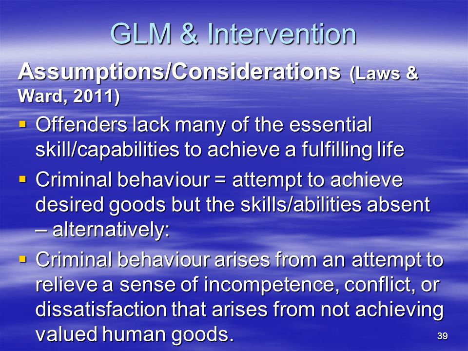 GLM & Intervention Assumptions/Considerations (Laws & Ward, 2011)