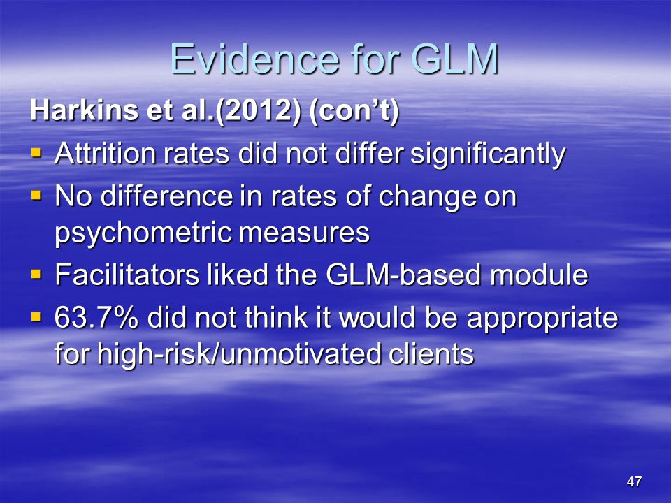 Evidence for GLM Harkins et al.(2012) (con't)
