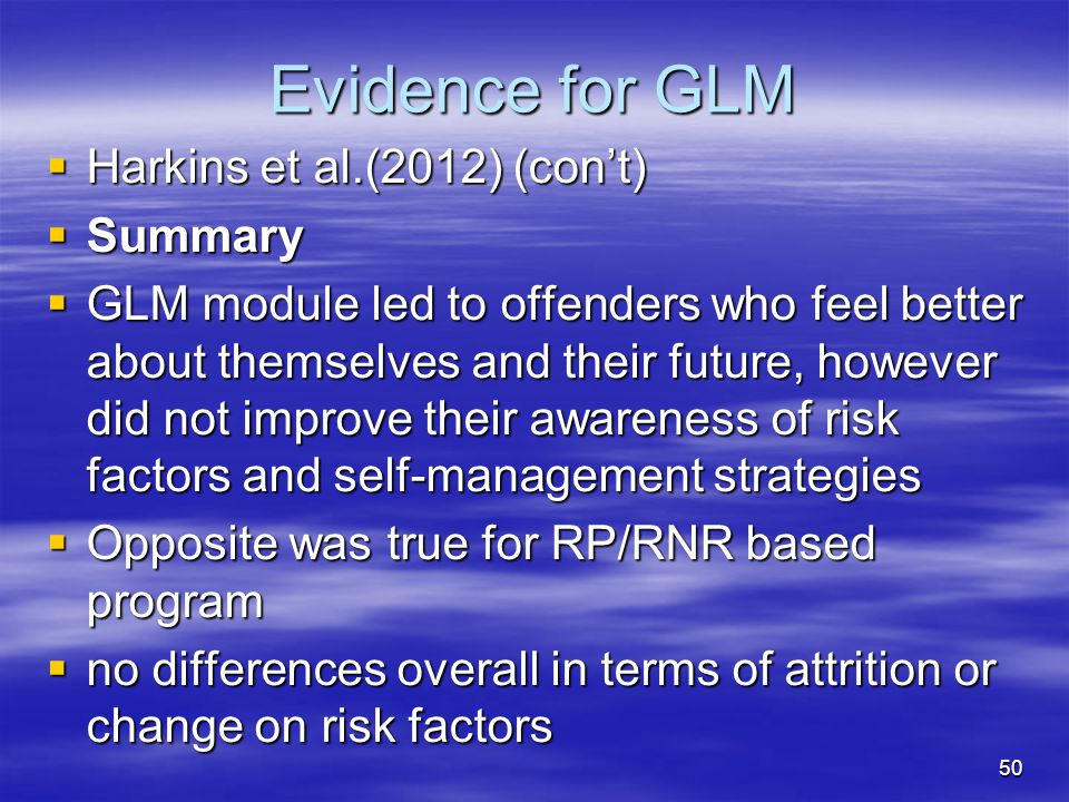Evidence for GLM Harkins et al.(2012) (con't) Summary
