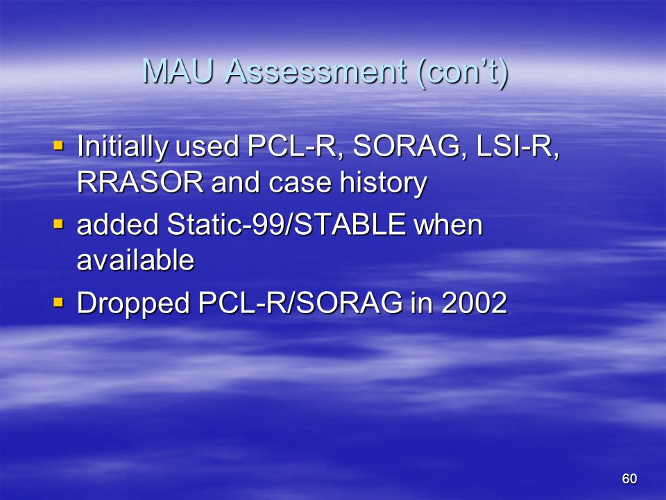 MAU Assessment (con't)