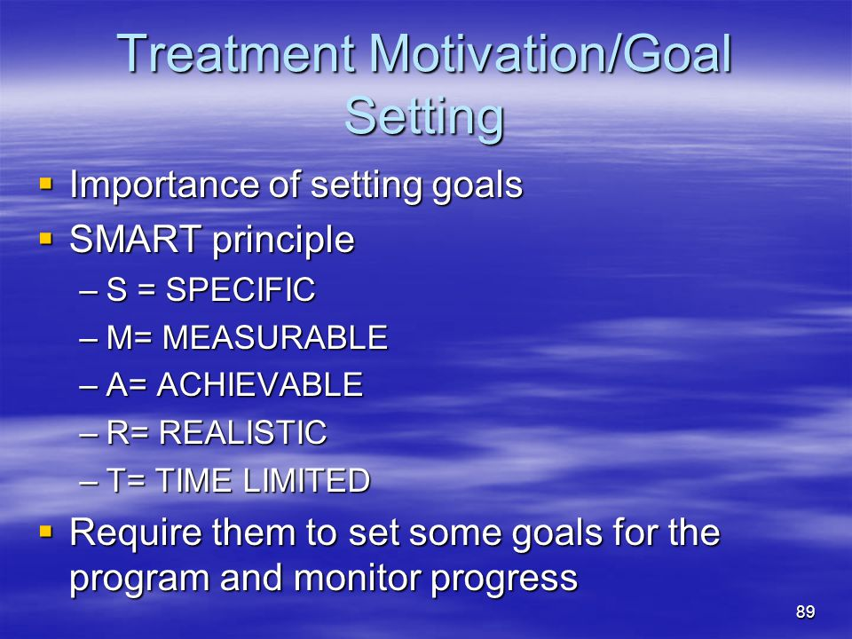 Treatment Motivation/Goal Setting