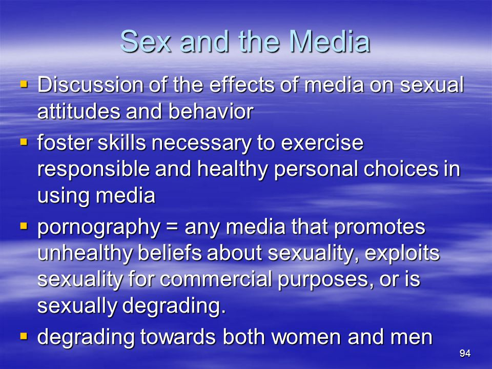 Sex and the Media Discussion of the effects of media on sexual attitudes and behavior.