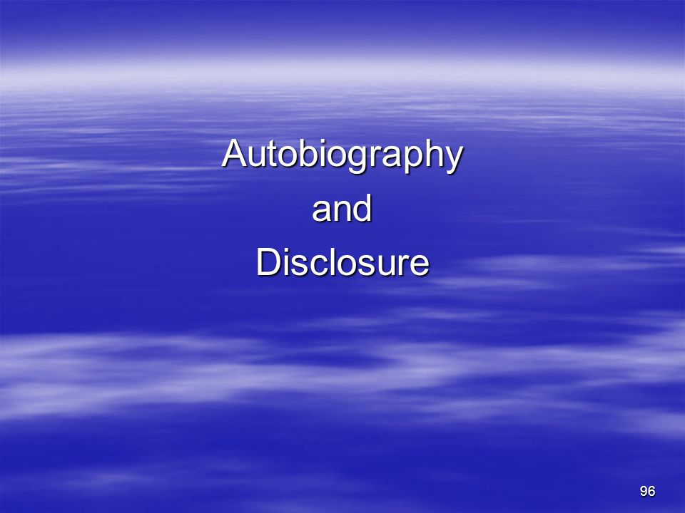Autobiography and Disclosure