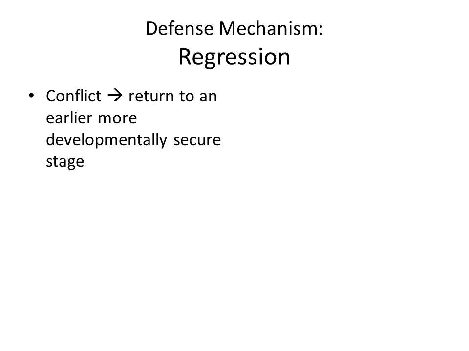 Defense Mechanism: Regression