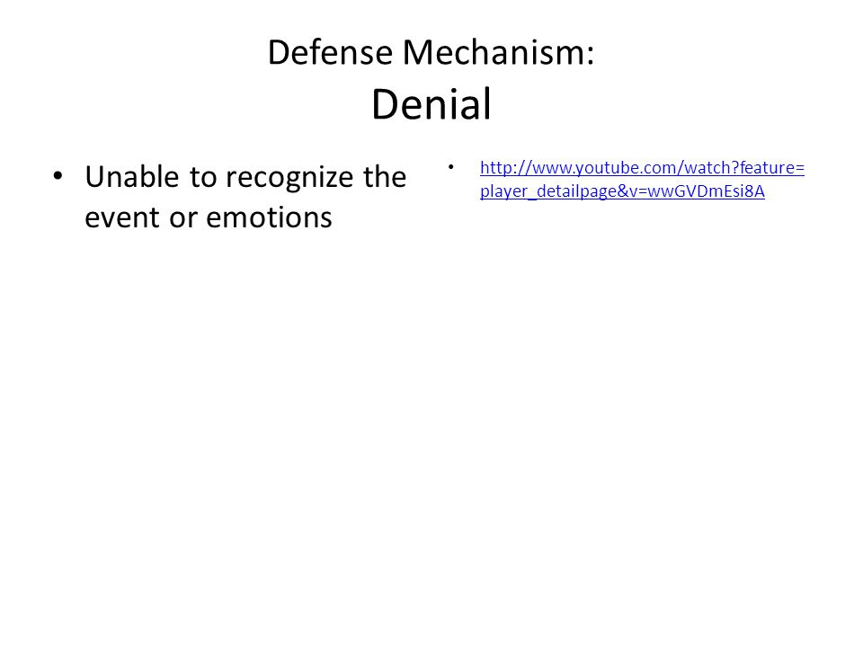 Defense Mechanism: Denial