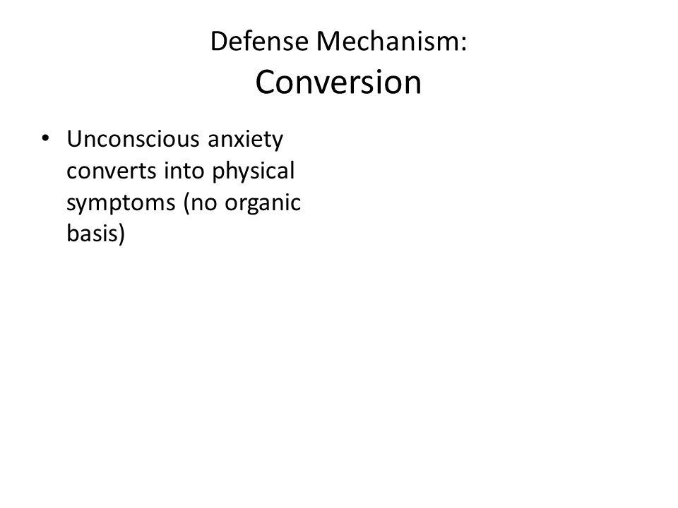 Defense Mechanism: Conversion