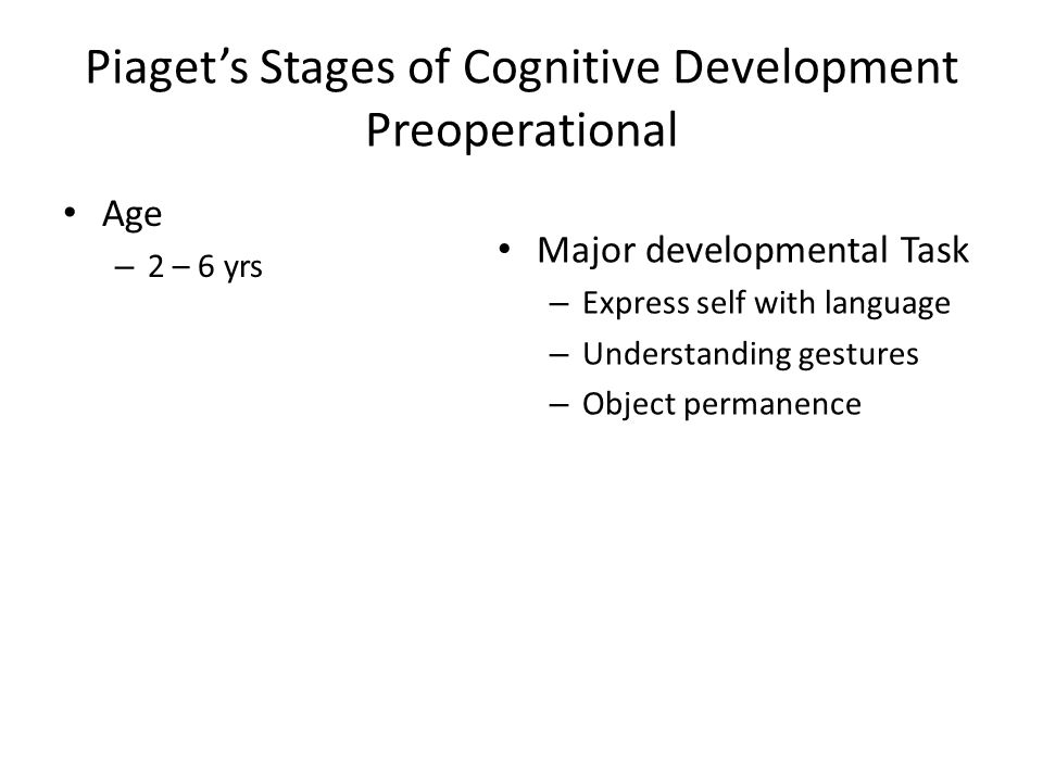 Piaget's Stages of Cognitive Development Preoperational