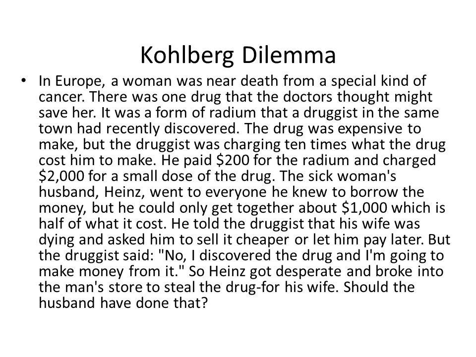 Kohlberg Dilemma