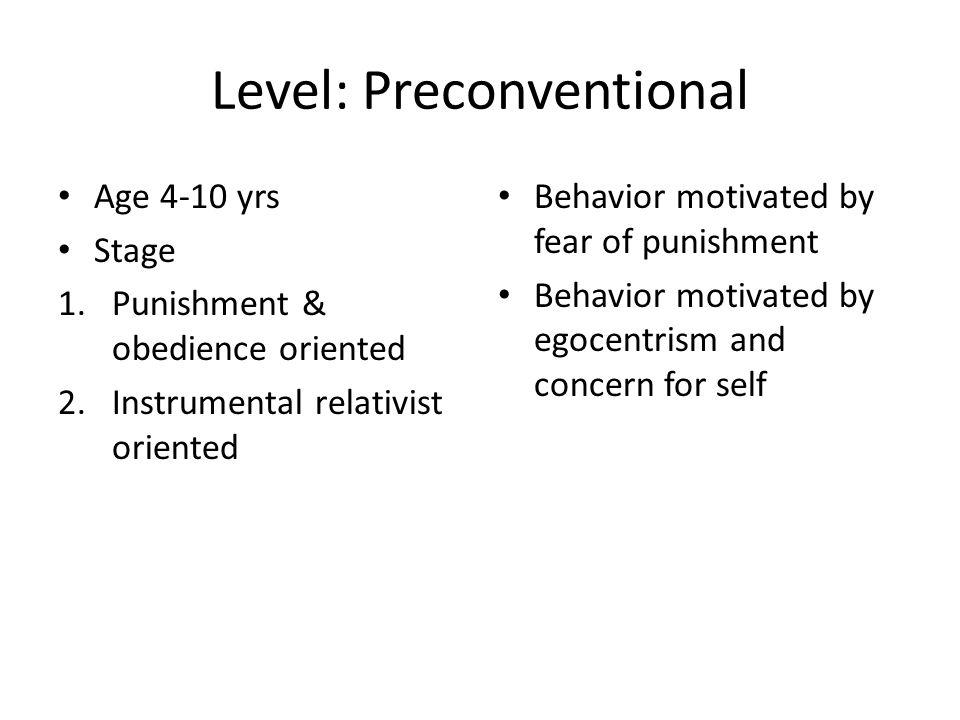 Level: Preconventional