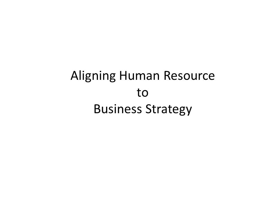 Aligning Human Resource