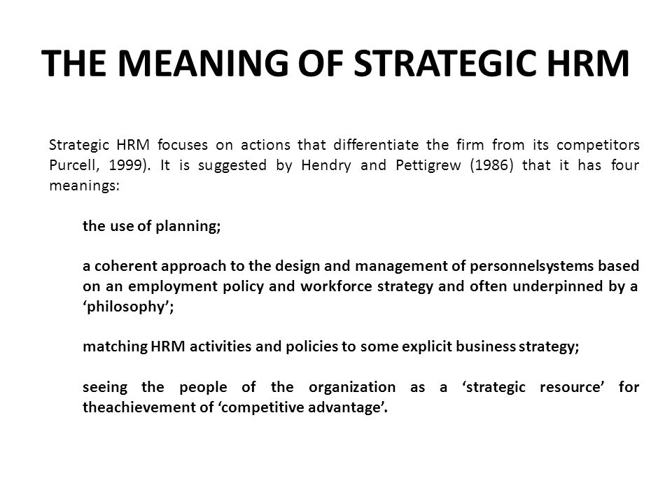 THE MEANING OF STRATEGIC HRM