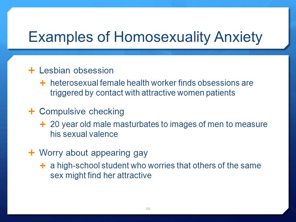Examples of Homosexuality Anxiety