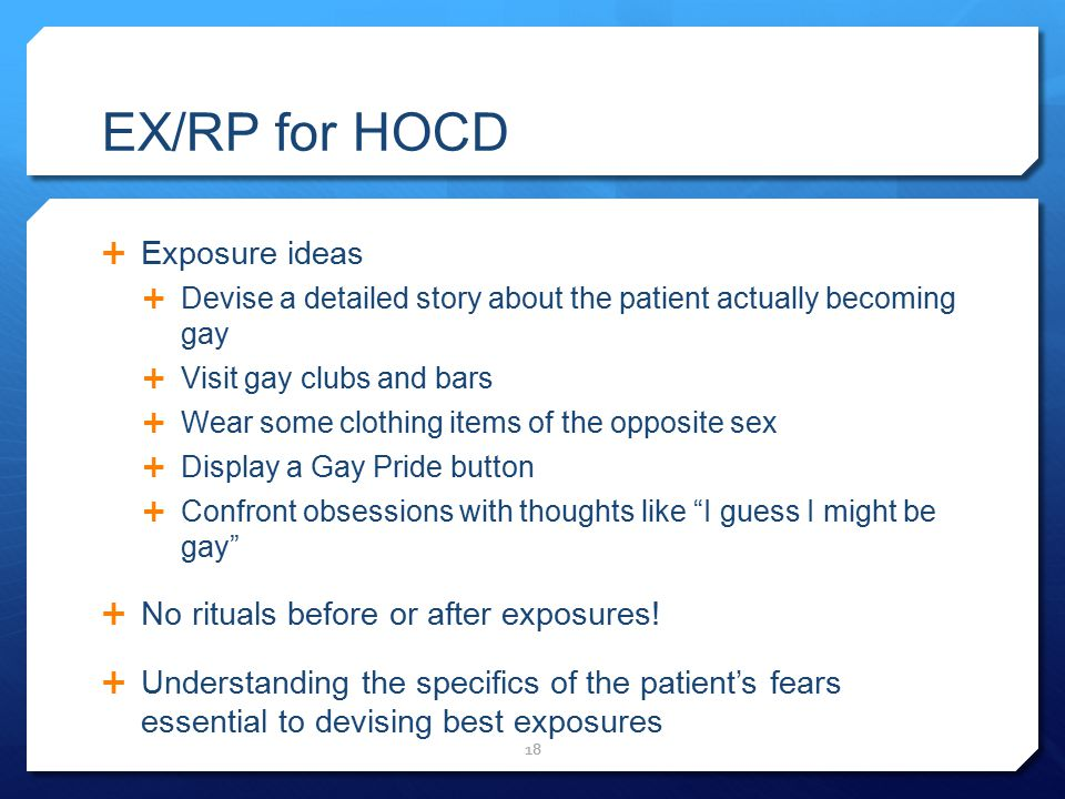 EX/RP for HOCD Exposure ideas No rituals before or after exposures!