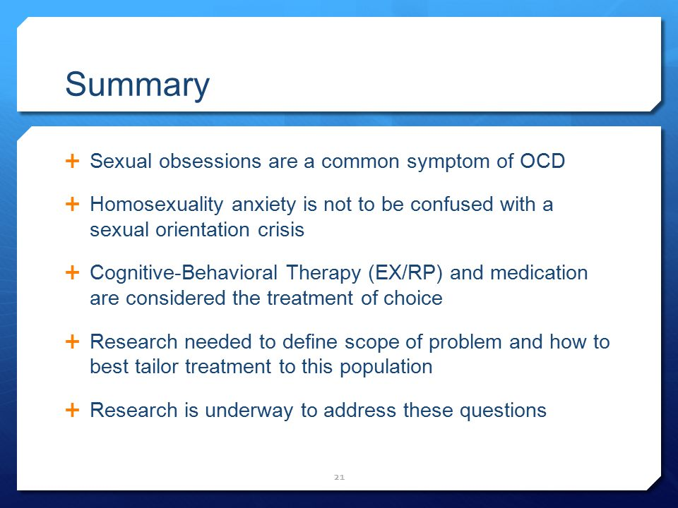 Summary Sexual obsessions are a common symptom of OCD