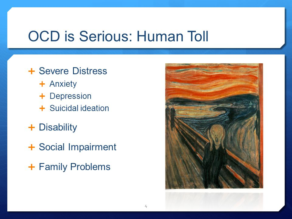 OCD is Serious: Human Toll