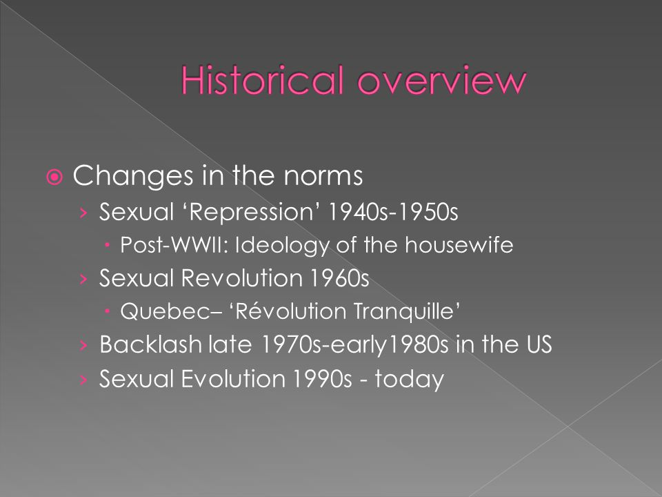 Historical overview Changes in the norms