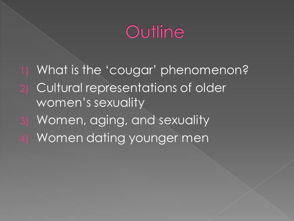 Outline What is the 'cougar' phenomenon