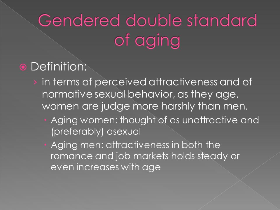 Gendered double standard of aging
