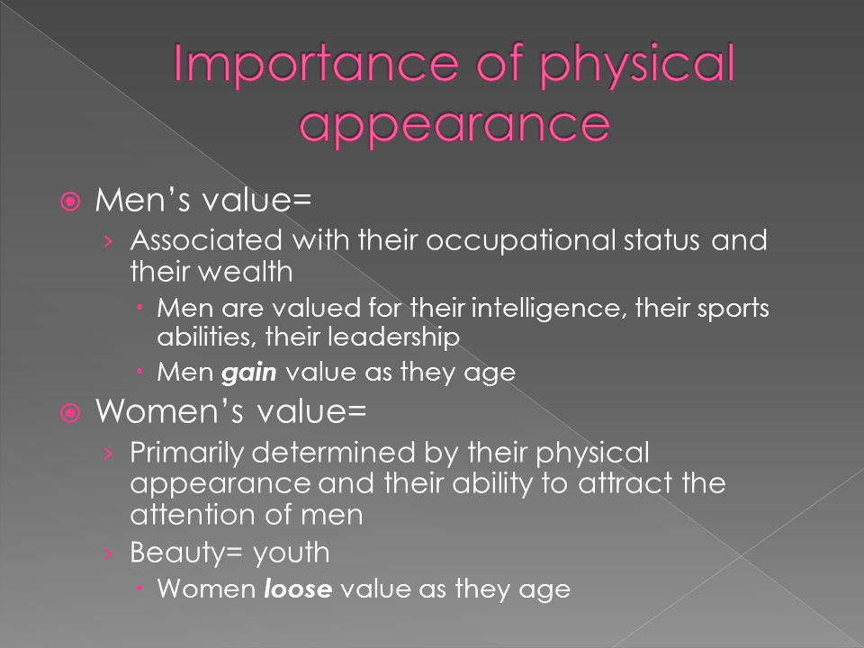Importance of physical appearance