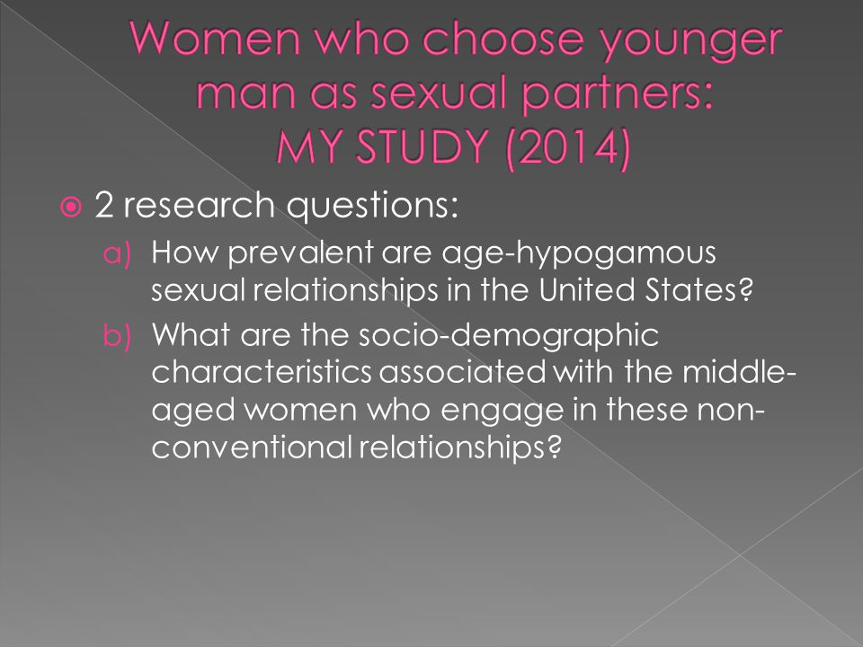 Women who choose younger man as sexual partners: MY STUDY (2014)