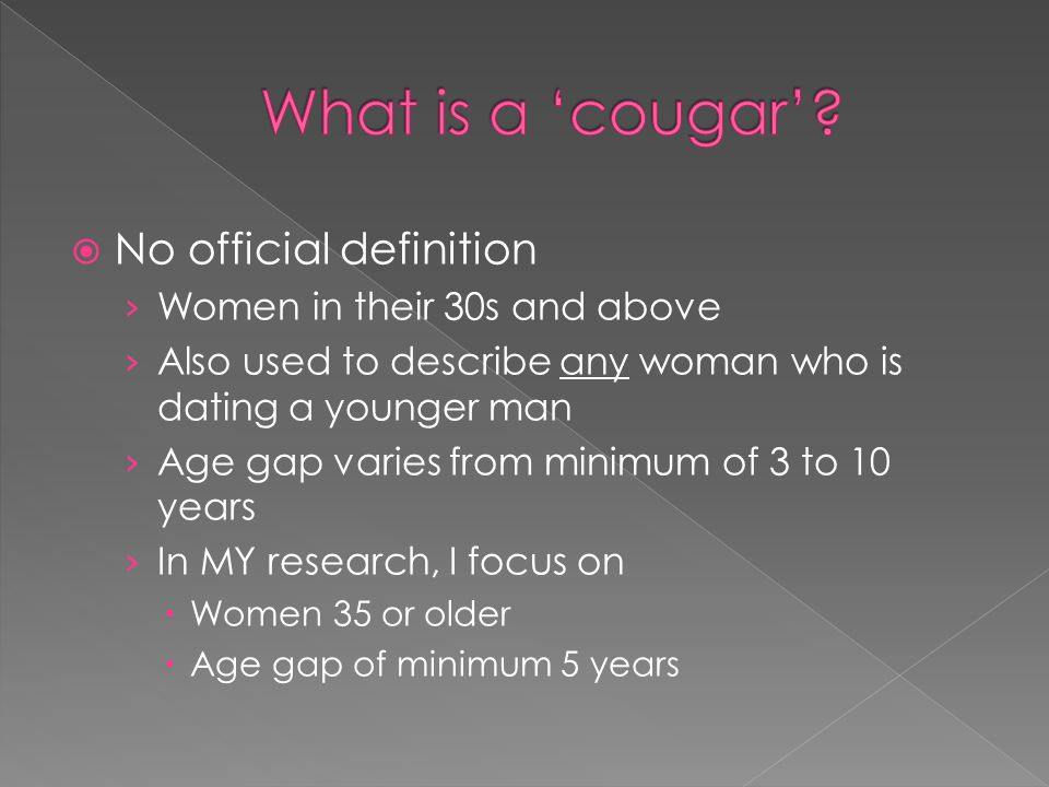 What is a 'cougar' No official definition