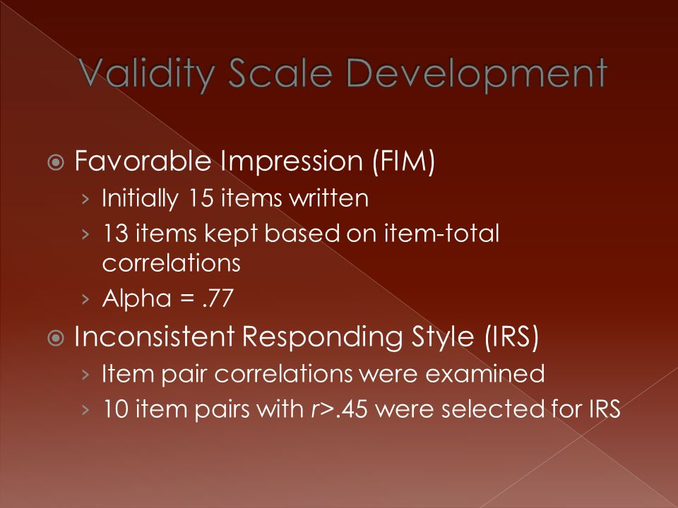 Validity Scale Development
