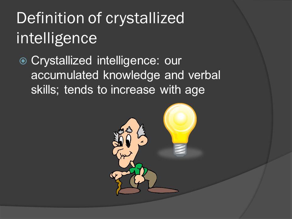 Definition of crystallized intelligence