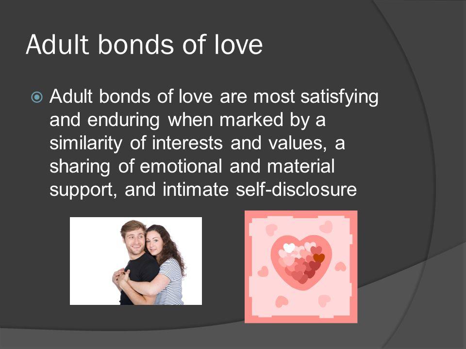 Adult bonds of love
