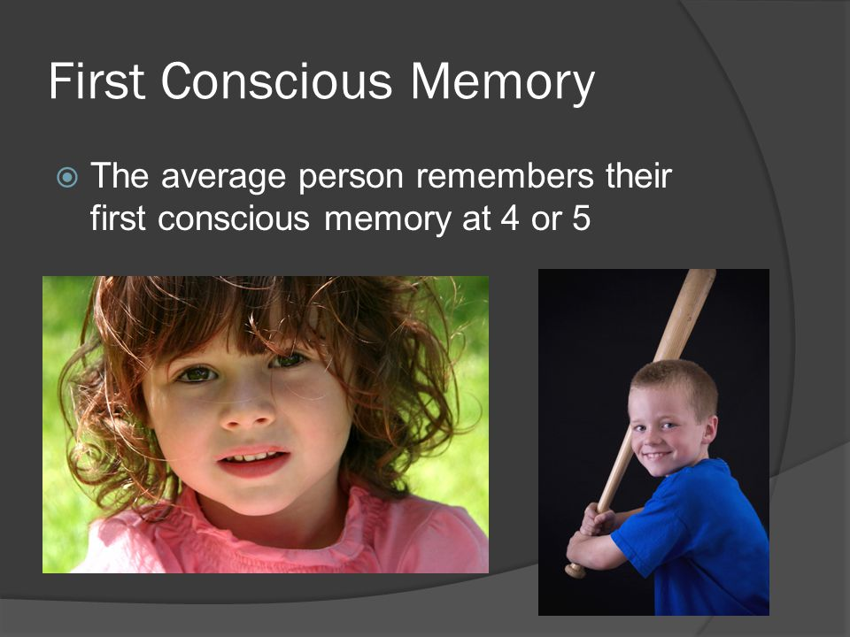 First Conscious Memory