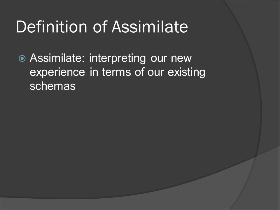 Definition of Assimilate