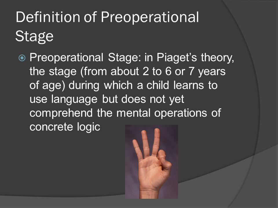 Definition of Preoperational Stage